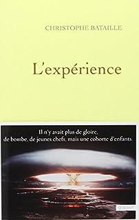 L'expérience, Bataille, Christophe