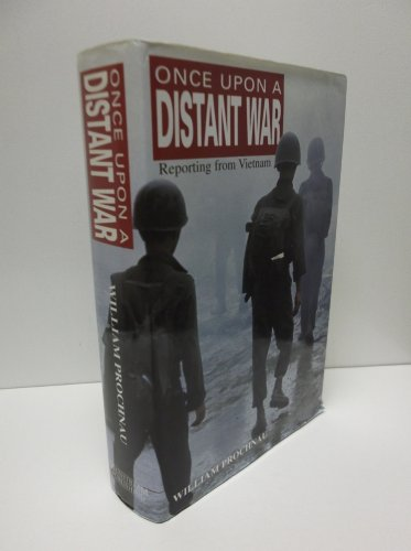 Once Upon a Distant War : Reporting from Vietnam by Mainstream Publishing Company, Limited