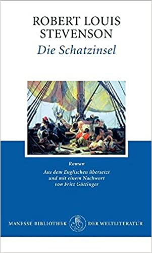 Die Schatzinsel: Roman (Klassiker