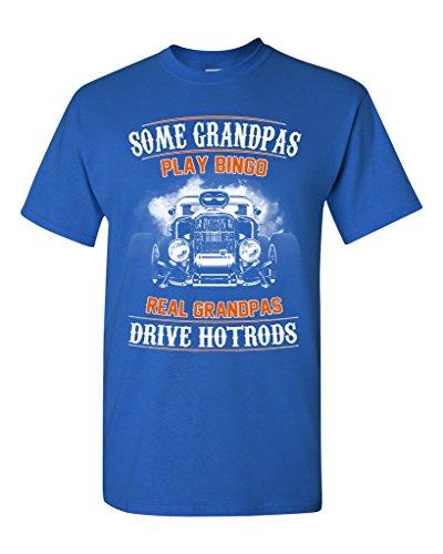 Some Grandpas Play Bingo Real Grandpas Drive Hotrods Funny DT Adult T-Shirt Tee (Large, Royal Blue)