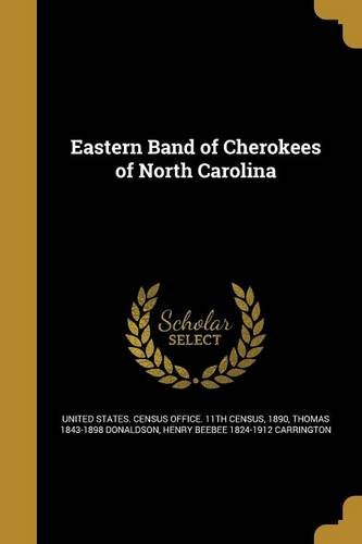 Read Online Eastern Band of Cherokees of North Carolina pdf epub