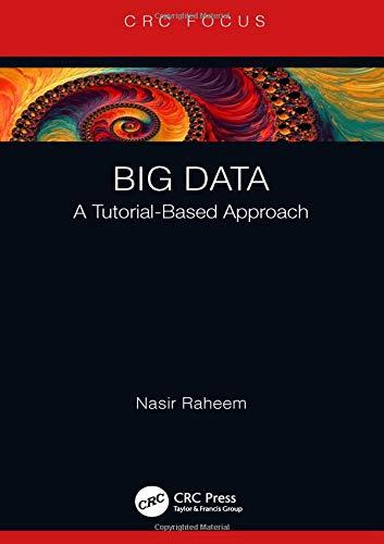 Big Data: A Tutorial-Based Approach