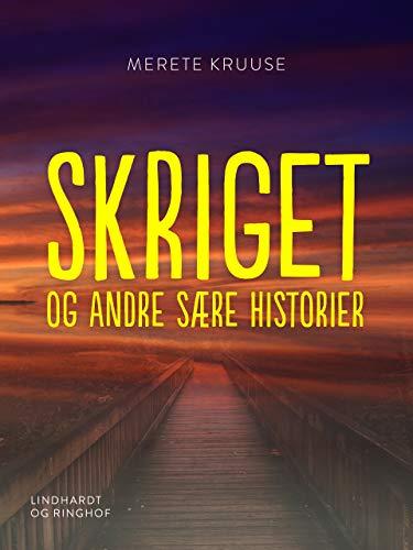 Amazoncom Skriget Og Andre Sære Historier Danish Edition Ebook