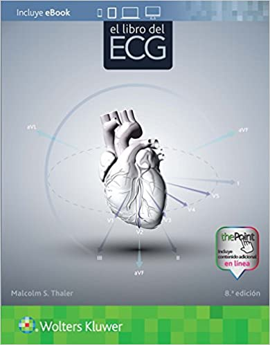El libro del ECG (Spanish Edition) (Spanish) Eighth Edition