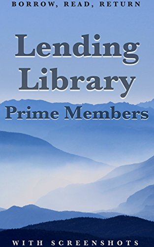 Lending Library for Prime Members: How to Borrow, Read, and Return