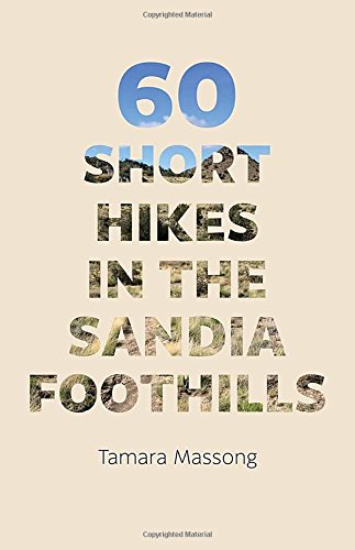 60 Short Hikes in the Sandia ()