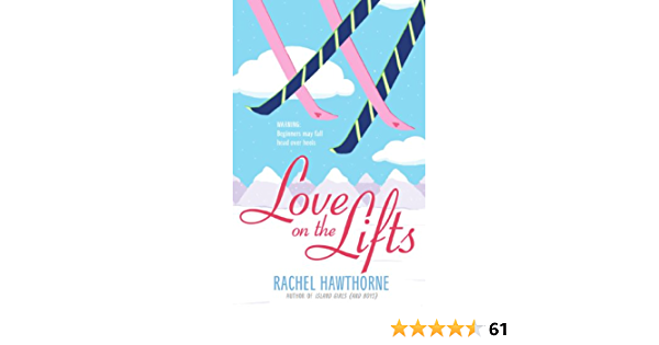 Download Love On The Lifts By Rachel Hawthorne