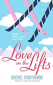 Love on the Lifts by [Hawthorne, Rachel]