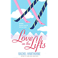 Love on the Lifts (English Edition)