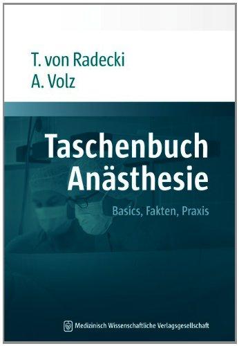 Taschenbuch Anästhesie: Basics, Fakten, Praxis