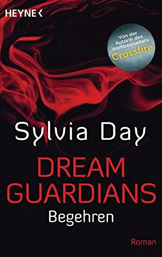 Dream Guardians - Begehren: Dream Guardians 2 - Roman (Dream-Guardians Serie, Band 2)