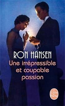 Une irrépréssible et coupable passion par Hansen