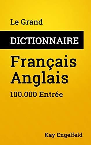 Le Grand Dictionnaire Francais Anglais 100 000 Entree