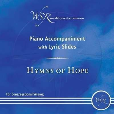 Disc - Hymns Of Hope - Piano Accompaniment With Lyric Slides Dvd by Worship Service Re (2013-01-01?