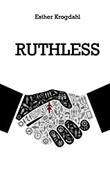 Ruthless (Ruthless Series Book 1)