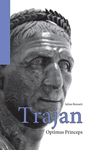 Trajan: Optimus Princeps (Roman Imperial Biographies)