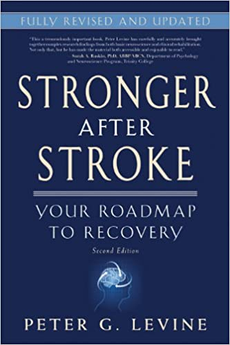 Stronger after stroke your roadmap to recovery 2nd edition stronger after stroke your roadmap to recovery 2nd edition 9781936303472 medicine health science books amazon negle Images