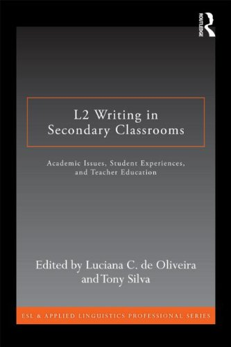 L2 Writing in Secondary Classrooms: Student Experiences, Academic Issues, and Teacher Education (ESL & Applied Lingu