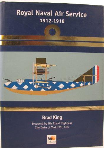 Royal Naval Air Service, 1912-18 Bradley King