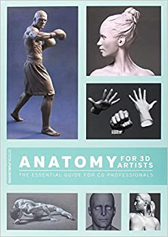 Anatomy For 3d Artists: The Essential Guide For Cg Professionals por Chris Legaspi epub