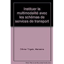 Instituer la multimodalité avec les schémas de services de transport