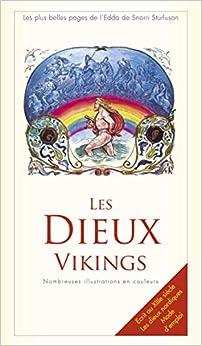 Les plus belles pages de l'Edda : Les dieux vikings