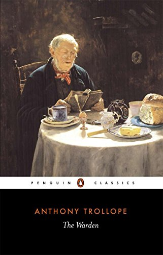 The Warden (Penguin Classics) by Penguin Classics
