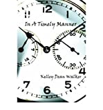 img - for In a Timely Manner(Paperback) - 2004 Edition book / textbook / text book
