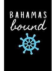 Bahamas Bound: Sailing Journal for Traveling to Bahamas (Personalized Bahaman Gift for Her)