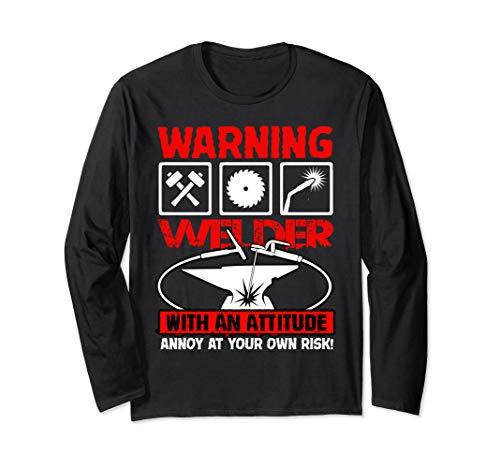 (Warning Welder With An Attitude T Shirt, Cool Welder T Shirt Long Sleeve T-Shirt)