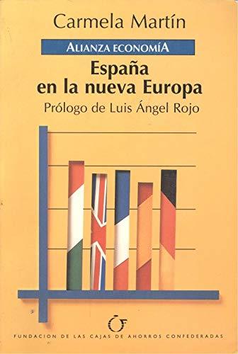 España en la nueva Europa (Alianza Economia): Amazon.es: Carmela Martin: Libros