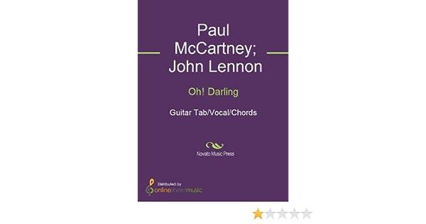 Oh! Darling - Kindle edition by John Lennon, Paul McCartney, The ...