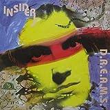 Insider / D.R.E.A.M.S.