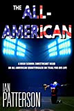 THE ALL-AMERICAN: A HIGH SCHOOL SWEETHEART DEAD. AN ALL-AMERICAN QUARTERBACK ON TRIAL FOR HIS LIFE! (A Carter Holman Legal Thriller Book 1)