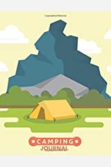 Camping Journal: Large Vacation and Travel Log Book with Writing Prompts to Capture Your Awesome Trips and Vacations (Under The Mountain) Paperback