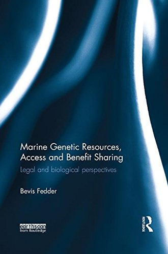 Marine Genetic Resources, Access and Benefit Sharing: Legal and Biological Perspectives