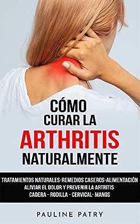 curar artrosis remedios naturales