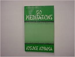 Fifty Meditations by Kiosuke Koyama (1979-03-03)