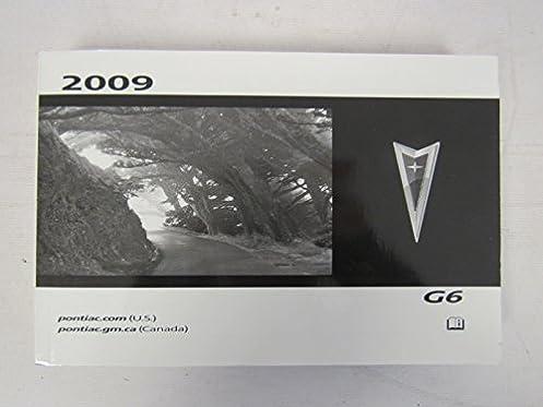 2009 pontiac g6 owners manual guide book amazon com books rh amazon com 2009 pontiac g6 service manual 2009 pontiac g6 service manual free download