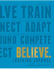Believe Training Journal (Electric Blue Edition)