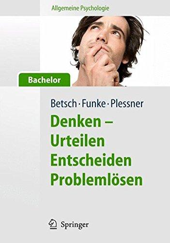 allgemeine-psychologie-fr-bachelor-denken-urteilen-entscheiden-problemlsen-lehrbuch-mit-hrbeitrgen-und-online-materialien