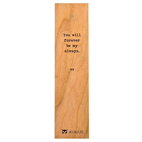You Will Forever Be My Always - Wooden Bookmark Minimalist Quotes Valentines Day Romance Gift Romantic Quote Heart Lovers Anniversary Gift Made in USA from AYAVUS