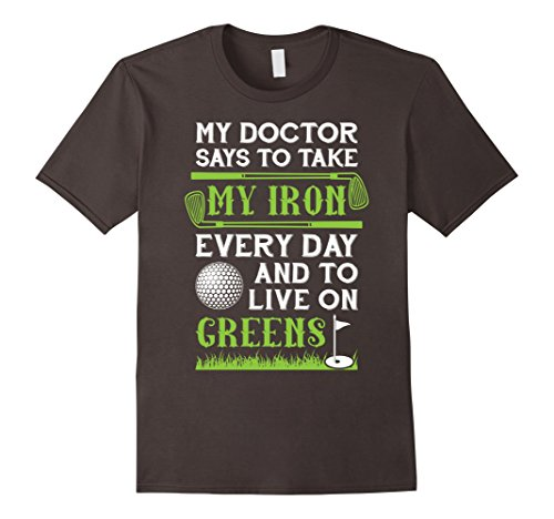Mens Take Iron and Live On Greens Funny Golf T-Shirt Large Asphalt