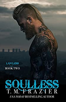 Soulless: Lawless Part 2, King Series Book 4 by [Frazier, T.M.]
