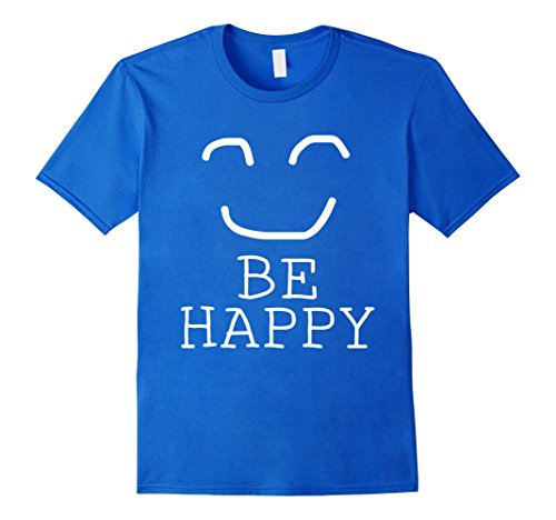 Be Happy Face Emoji T-Shirt