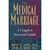The Medical Marriage: A Couple's Survival Guide