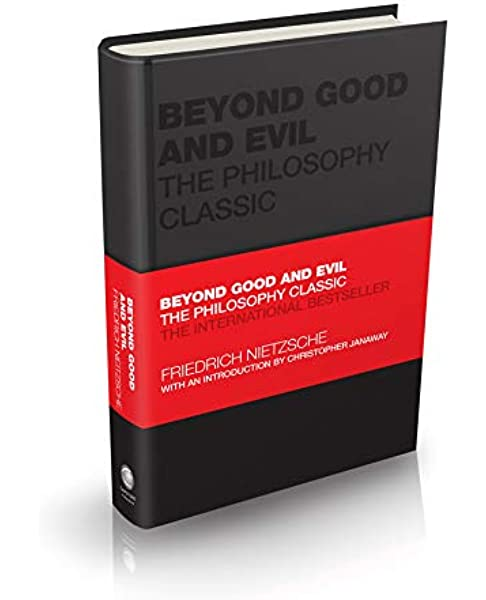 Amazon Com Beyond Good And Evil The Philosophy Classic Capstone Classics 9780857088482 Nietzsche Friedrich Butler Bowdon Tom Janaway Christopher Books