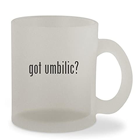 got umbilic? - 10oz Sturdy Glass Frosted Coffee Cup Mug (Umbilical Bands Or Straps)