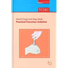 Practical Conscious Sedation Oral Surgery & Oral Medicine