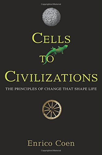 Image of Cells to Civilizations: The Principles of Change That Shape Life